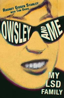 Picture of Owsley and Me: My LSD Family