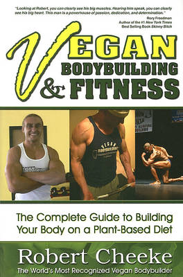 Picture of Vegan Bodybuilding &  Fitness: The Complete Guide to Building Your Body on a Plant-Based Diet