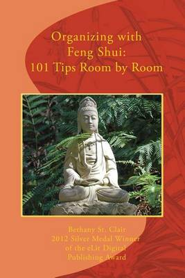 Picture of Organizing with Feng Shui: 101 Tips Room by Room