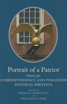 Picture of Portrait of a Patriot: The Major Political and Legal Papers of Josiah Quincy Junior: Volume 6