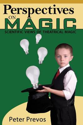 Picture of Perspectives on Magic: Scientific Views of Theatrical Magic
