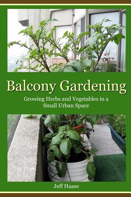 Picture of Balcony Gardening: Growing Herbs and Vegetables in a Small Urban Space