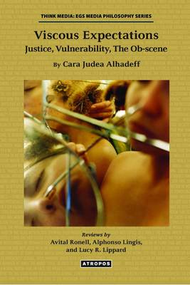 Picture of Viscous Expectations: Justice, Vulnerability, the OB-Scene