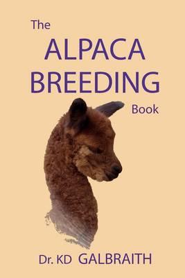 Picture of The Alpaca Breeding Book: Alpaca Reproduction & Behavior