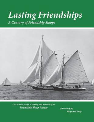 Picture of Lasting Friendships: A Century of Friendship Sloops
