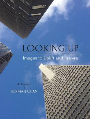 Picture of Looking Up: Images to Uplift and Inspire