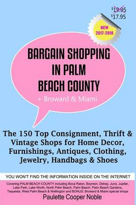 Picture of Bargain Shopping in Palm Beach County: The 150 Top Consignment, Thrift & Vintage Shops for Home Decor, Furnishings, Antiques, Clothing, Jewelry & Shoes