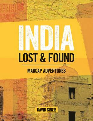 India: Lost & found