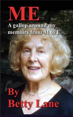 Picture of Me - a Gallop Around My Memoir from M to E