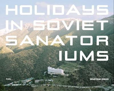 Picture of Holidays in Soviet Sanatoriums