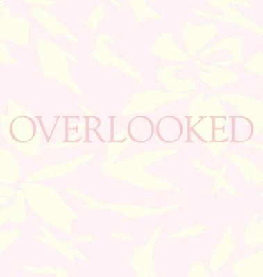 Picture of Overlooked