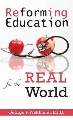 Picture of Reforming Education for the Real World