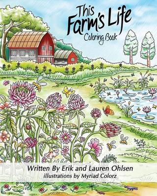 Picture of This Farm's Life Adult Coloring Book: A Journey Through the Day on a Natural Farm