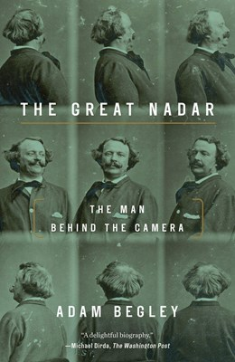 Picture of The Great Nadar: The Man Behind the Camera