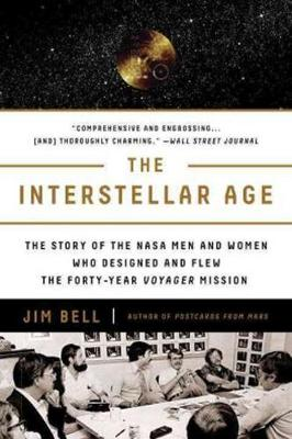 Picture of The Interstellar Age: Inside the Forty-Year Voyager Mission