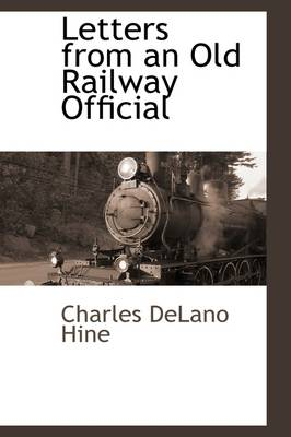 Picture of Letters from an Old Railway Official