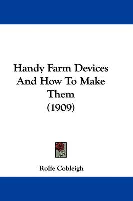 Picture of Handy Farm Devices and How to Make Them (1909)
