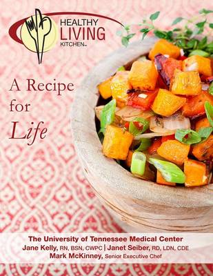 Picture of Healthy Living Kitchen-A Recipe For Life