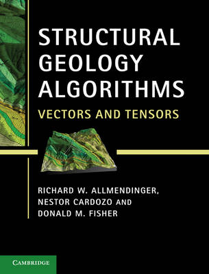 Picture of Structural Geology Algorithms: Vectors and Tensors