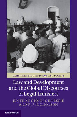 Picture of Law and Development and the Global Discourses of Legal Transfers