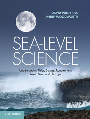Picture of Sea-Level Science: Understanding Tides, Surges, Tsunamis and Mean Sea-Level Changes