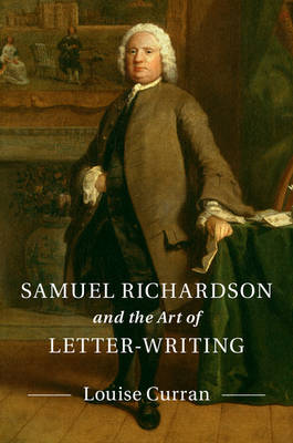 Picture of Samuel Richardson and the Art of Letter-Writing