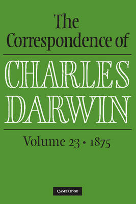 Picture of The Correspondence of Charles Darwin: Volume 23, 1875: Volume 23