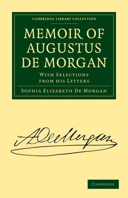 Picture of Memoir of Augustus De Morgan: With Selections from His Letters