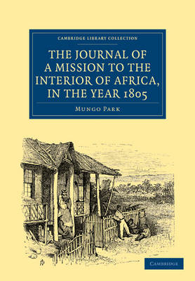 Picture of The Journal of a Mission to the Interior of Africa, in the Year 1805