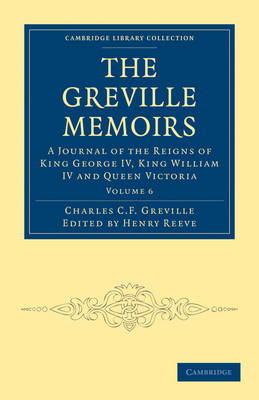 Picture of The Greville Memoirs: A Journal of the Reigns of King George IV, King William IV and Queen Victoria