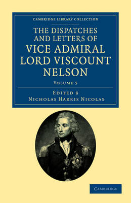 Picture of The Dispatches and Letters of Vice Admiral Lord Viscount Nelson