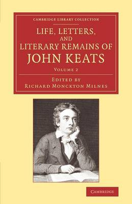Picture of Life, Letters, and Literary Remains of John Keats