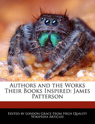 Picture of Authors and the Works Their Books Inspired: James Patterson