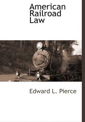 Picture of American Railroad Law
