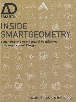 Picture of Inside Smartgeometry: Expanding the Architectural Possibilities of Computational Design