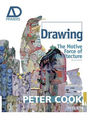 Picture of Drawing: The Motive Force of Architecture