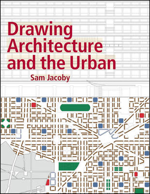 Picture of Drawing Architecture and the Urban