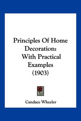 Picture of Principles of Home Decoration: With Practical Examples (1903)