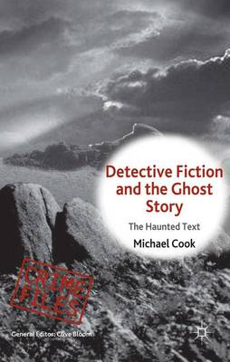 Picture of Detective Fiction and the Ghost Story: The Haunted Text