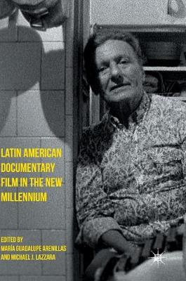 Picture of Latin American Documentary Film in the New Millennium