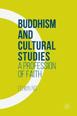 Picture of Buddhism and Cultural Studies: A Profession of Faith: 2016