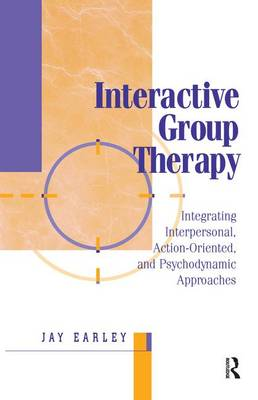 Picture of Interactive Group Therapy: Integrating, Interpersonal, Action-Orientated and Psychodynamic Approaches