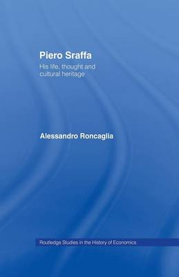 Picture of Piero Sraffa: His Life, Thought and Cultural Heritage