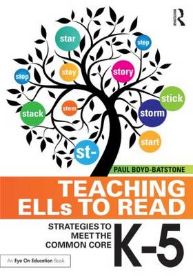 Picture of Teaching ELLs to Read: Strategies to Meet the Common Core, K-5