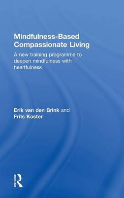Picture of Mindfulness-Based Compassionate Living: A New Training Programme to Deepen Mindfulness with Heartfulness