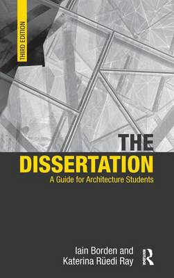 Picture of The Dissertation: A Guide for Architecture Students