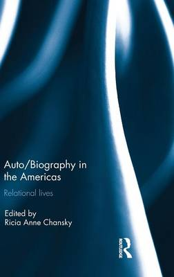 Picture of Auto/Biography in the Americas: Relational Lives