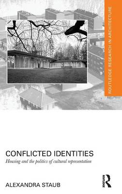Picture of Conflicted Identities: Housing and the Politics of Cultural Representation