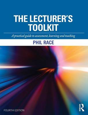 Picture of The Lecturer's Toolkit: A Practical Guide to Assessment, Learning and Teaching