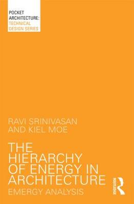 Picture of The Hierarchy of Energy in Architecture: Emergy Analysis